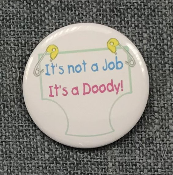 It's Not a Job, It's a Doody!